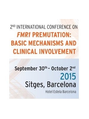2º International conference on FMR1 Premutation: basic mechanims and clinical involment